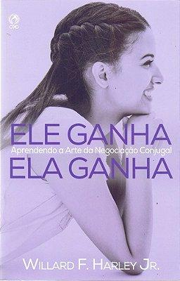 ELE GANHA, ELA GANHA