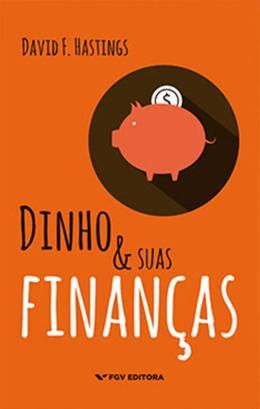 DINHO E SUAS FINANCAS