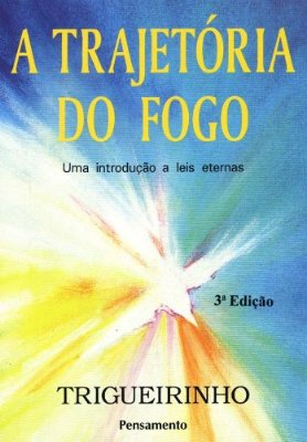 TRAJETORIA DO FOGO, A
