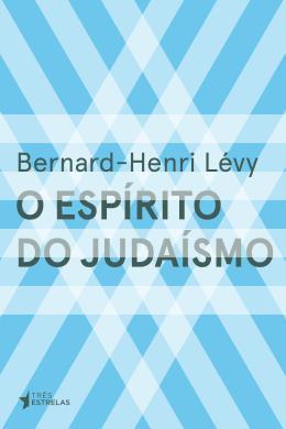 ESPIRITO DO JUDAISMO, O