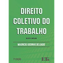 DIREITO COLETIVO DO TRABALHO - 07ED/17