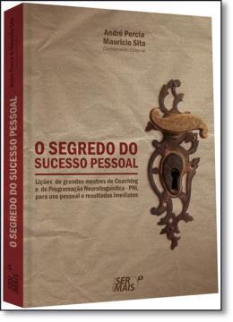 SEGREDO DO SUCESSO PESSOAL, O