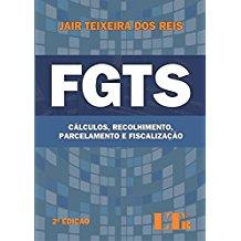 FGTS - CALCULO, RECOL., PARC.E FISCALIZACAO-2ED/15