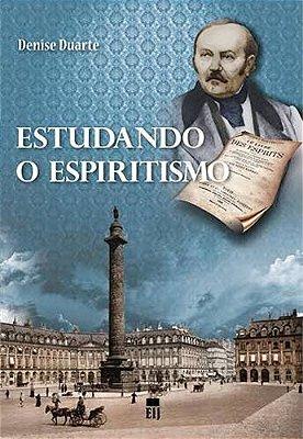 ESTUDANDO O ESPIRITISMO