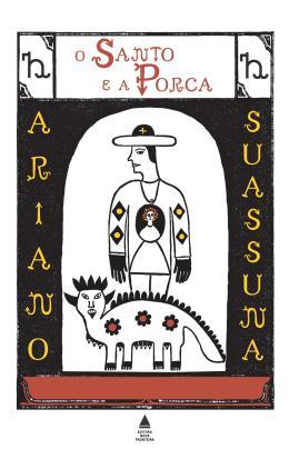 SANTO E A PORCA, O - (NOVA FRONTEIRA)