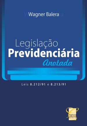 LEGISLACAO PREVIDENCIARIA ANOTADA /11