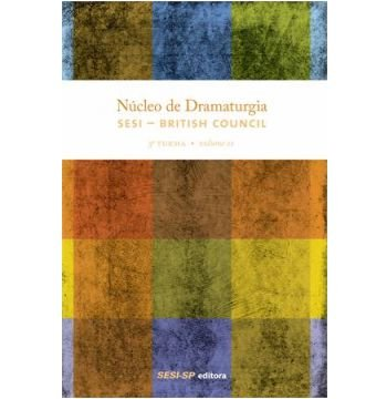 NUCLEO DE DRAMATURGIA - 3 TURMA - VOL.02