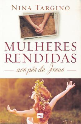 MULHERES RENDIDAS AOS PES DE JESUS