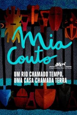 UM RIO CHAMADO TEMPO, UMA CASA CHAMADA TERRA -8396