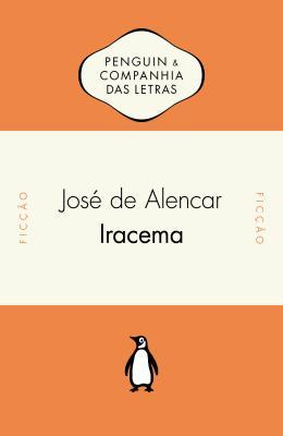 IRACEMA - CIA DAS LETRAS
