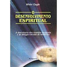 DESENVOLVIMENTO ESPIRITUAL,O