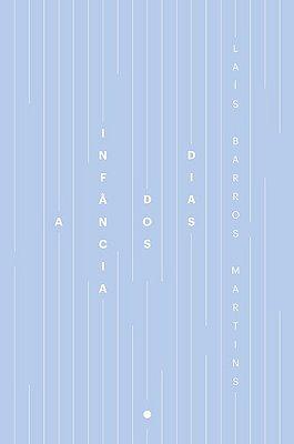 INFANCIA DOS DIAS, A