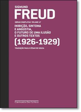 FREUD - VOL.17 - (1926-1929)  FUTURO DE UMA ILUSAO