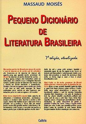 PEQUENO DICIONARIO DE LITERATURA BRASILEIRA