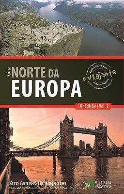 GUIA O VIAJANTE - NORTE DA EUROPA - VOL.2