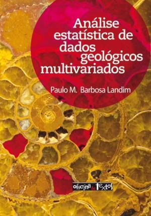 ANALISE ESTATÍSTICA DE DADOS GEOLÓGICOS MULTIVARIADOS