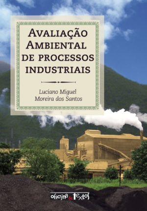 AVALIAÇAO AMBIENTAL DE PROCESSOS IND. 4º Ed.