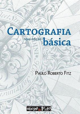 CARTOGRAFIA BASICA NOVA EDIÇAO REIMPRESSÃO 2010