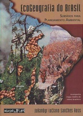 ECOGEOGRAFIA DO BRASIL - Subsídios para Planejamento Ambiental