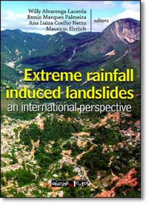 EXTREME RAINFALL INDUCED LANDSLIDES AN INTERNATIONAL PERSPECTIVE