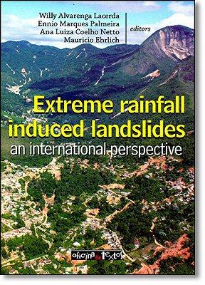 EXTREME RAINFALL INDUCED LANDSLIDES AN INTERNATIONAL PERSPECTIVE