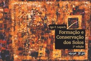 FORMAÇAO E CONSERVAÇAO DOS SOLOS - 2º edição