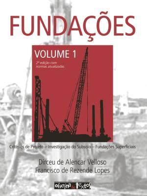 FUNDAÇÕES - VOL 1 - 2º EDIÇAO. 2° REIMPRESSÃO