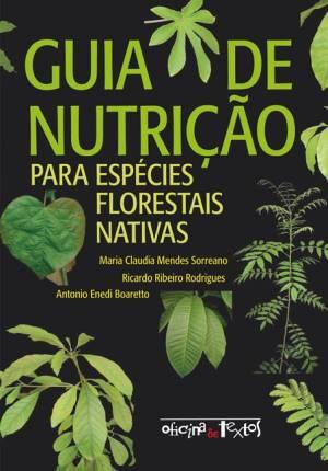 GUIA DE NUTRIÇÃO PARA ESPÉCIES FLORESTAIS NATIVAS
