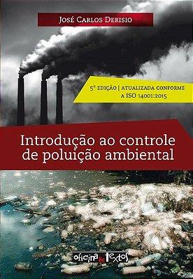 INTRODUÇÃO AO CONTROLE DE POLUIÇÃO AMBIENTAL  ED. 5