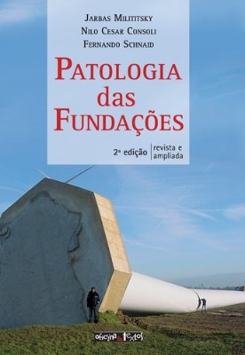 PATOLOGIA DAS FUNDAÇÕES 2º Ed.