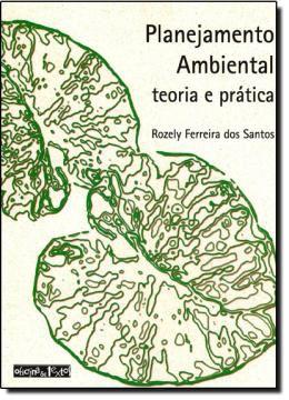 PLANEJAMENTO AMBIENTAL -  TEORIA E PRATICA