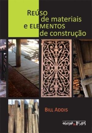 REÚSO DE MATERIAIS E ELEMENTOS DE CONSTRUÇÃO