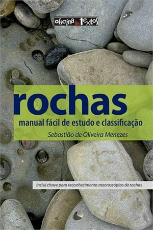 ROCHAS: MANUAL FACIL DE ESTUDO E CLASSIFICACAO