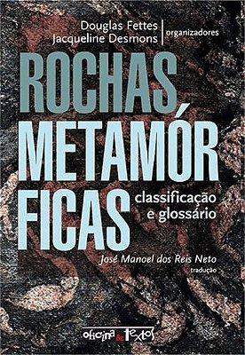 ROCHAS METAMORFICAS: CLASSIFICACAO E GLOSSARIO