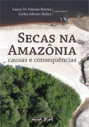 SECAS NA AMAZONIA: CAUSAS E CONSEQUENCIAS