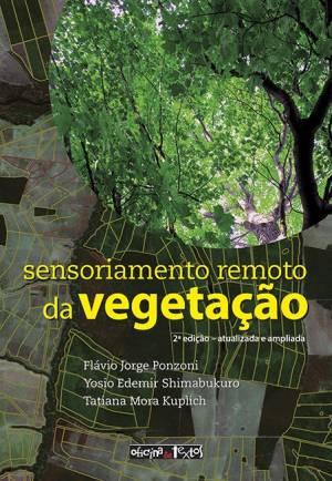 SENSORIAMENTO REMOTO DA VEGETAÇÃO 2º ed.