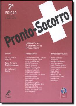 PRONTO-SOCORRO - DIAGNOSTICO E TRATAMENTO EM EMERGENCIAS - 2ª EDICAO