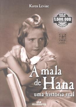MALA DE HANA, A - UMA HISTORIA REAL - 2ª ED