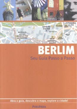 BERLIM - SEU GUIA PASSO A PASSO- 6ª ED