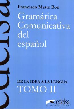 GRAMATICA COMUNICATIVA DEL ESPANOL - TOMO 2