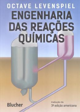 ENGENHARIA DAS REACOES QUIMICAS - 3ª ED