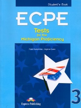 ECPE FINAL TESTS F/MICHIGAN PROFIC. SB 3 - 3RD EDITION