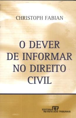 DEVER DE INFORMAR NO DIREITO CIVIL, O