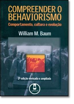 COMPREENDER O BEHAVIORISMO - 2ª EDICAO