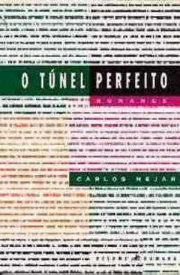 TUNEL PERFEITO, O