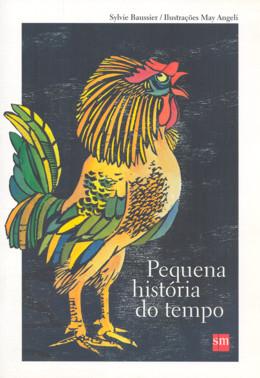 PEQUENA HISTORIA DO TEMPO - COL. PEQUENAS HISTORIAS DOS HOMENS