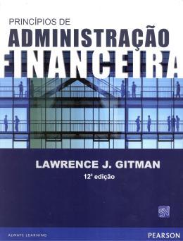PRINCIPIOS DE ADMINISTRACAO FINANCEIRA - 12ª ED