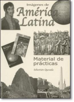 IMAGENES DE AMERICA LATINA - LIBRO DE EJERCICIOS