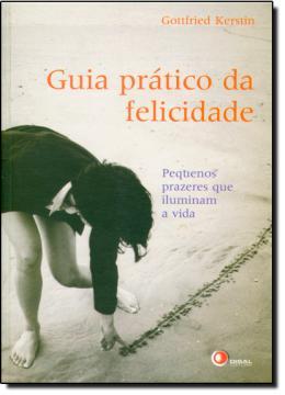 GUIA PRATICO DA FELICIDADE