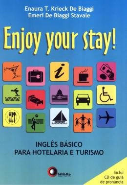 ENJOY YOUR STAY - INGLES PARA HOTELARIA E TURISMO COM CD